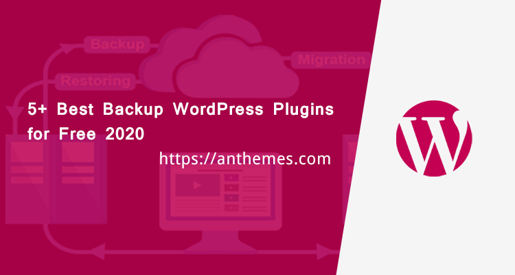 5+ Best Backup WordPress Plugins for Free 2020