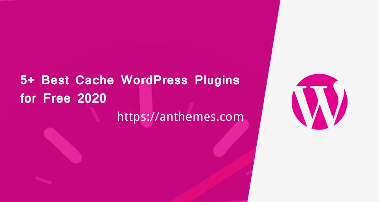 Best Cache WordPress Plugins for Free