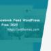 6+ Best Facebook Feed WordPress Plugins for Free 2020