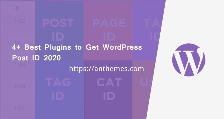 Best Plugins to Get WordPress Post ID